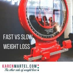 Fast Vs Slow Weight Loss