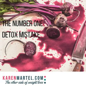 The Number One Detox Mistake