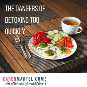 The Dangers Of Detoxing Too Quickly