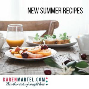 The Taste of Summer – 2 Delicious & Quick Recipes