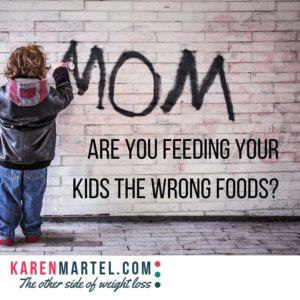 Are you feeding your kids the wrong foods?