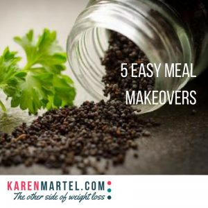5 Easy Meal Makeovers