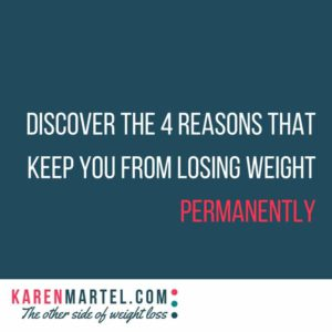 Discover the 4 reasons that keep you from losing weight permanently