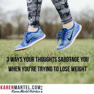 3 Ways Your Thoughts Sabotage You When You're Trying to Lose Weight