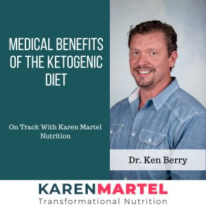 Interview with Dr. Ken Berry. Medical Benefits of the Ketogenic Diet.