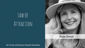 The law of attraction with  Pam Grout