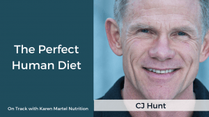 The Perfect Human Diet with CJ Hunt