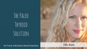 Master your Hypothyroidism with Elle Russ